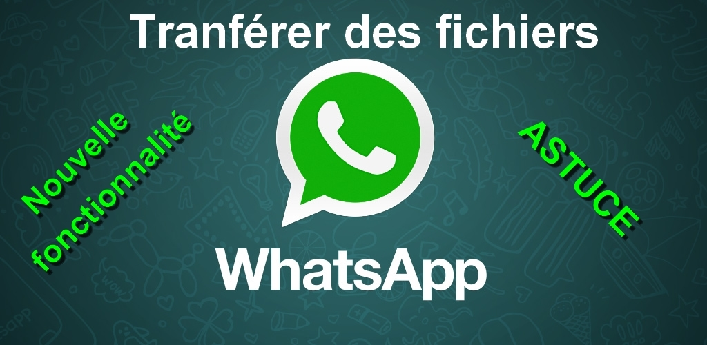 WhatsApp transférer vos photos via l'application